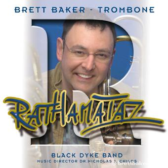 Rathamataz Brett Baker (Trombone) with Black Dyke Band