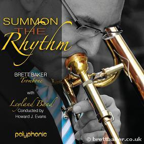 Summon the Rhythm Brett Baker (Trombone) with Leyland Band
