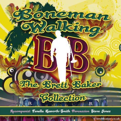 DOWNLOAD - Boneman Walking Brett Baker (Trombone) with Fenella Howarth-Head click here for separate tracks