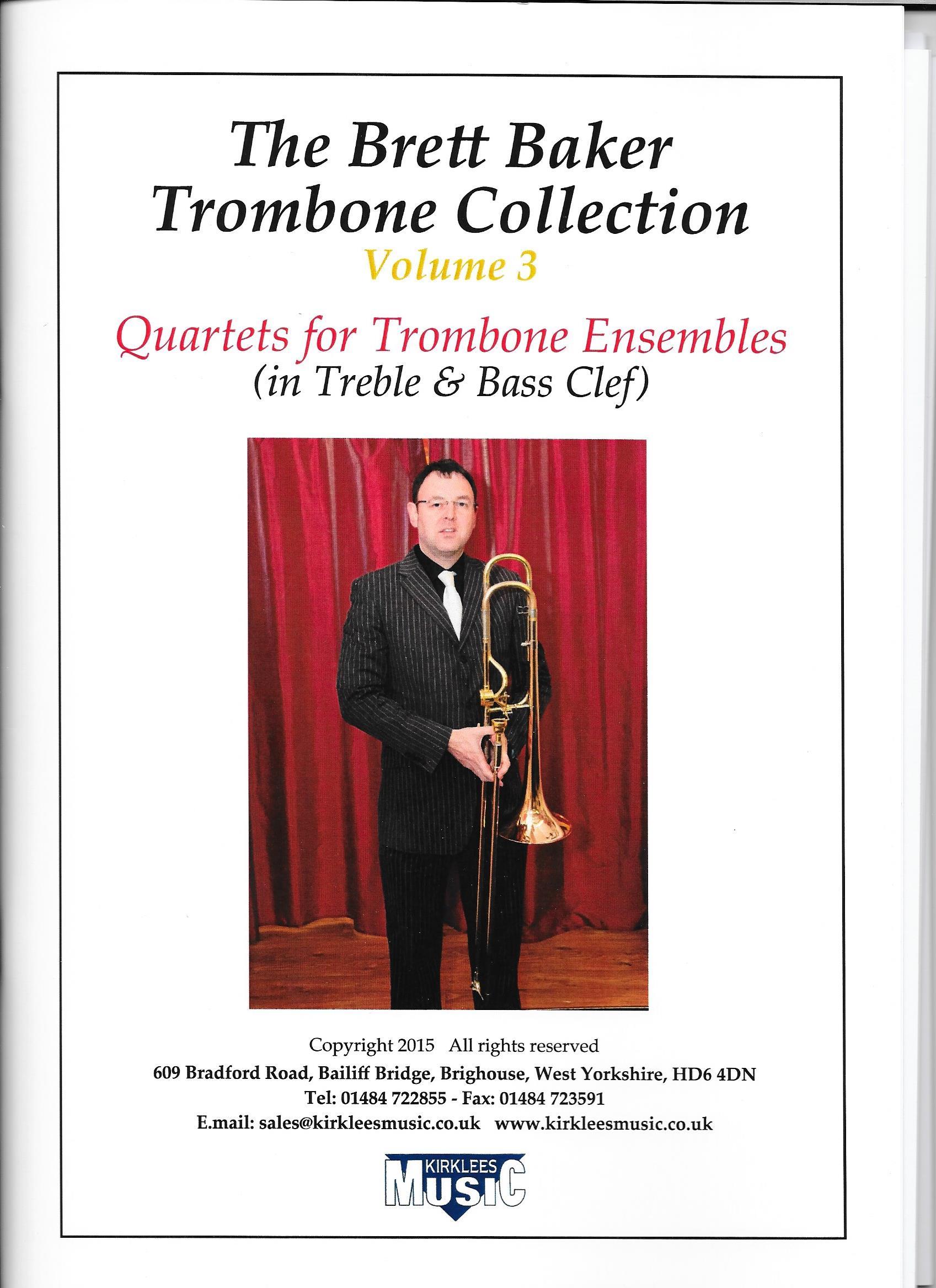Sheet Music - The Brett Baker Trombone Collection Vol. 3 (Quartets)